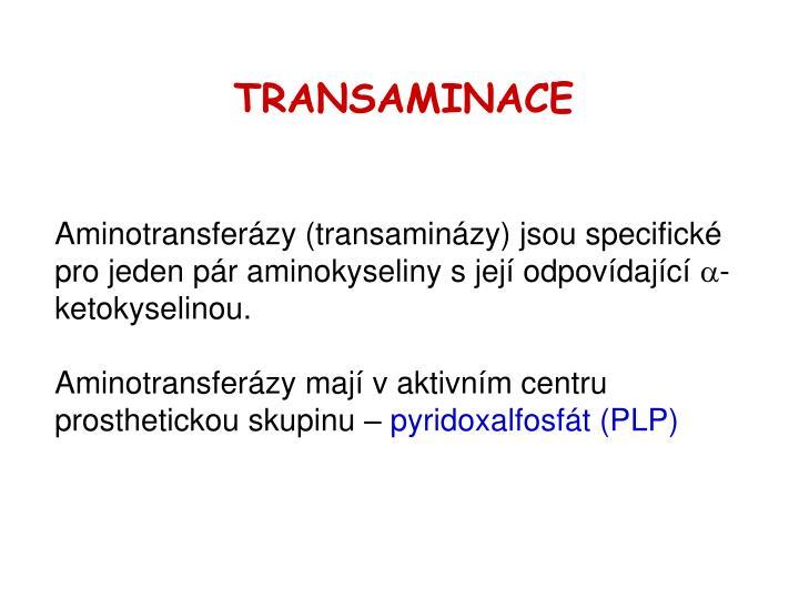 TRANSAMINACE