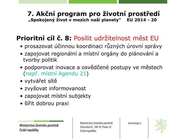 7. Akční program pro životní prostředí