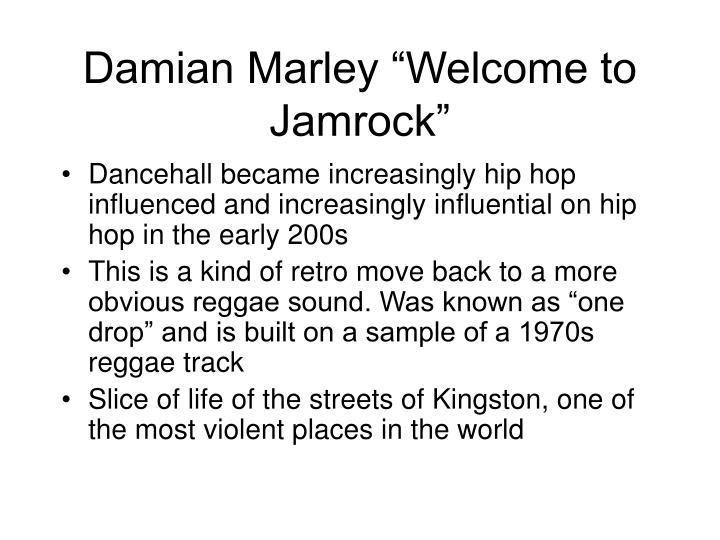 "Damian Marley ""Welcome to Jamrock"""