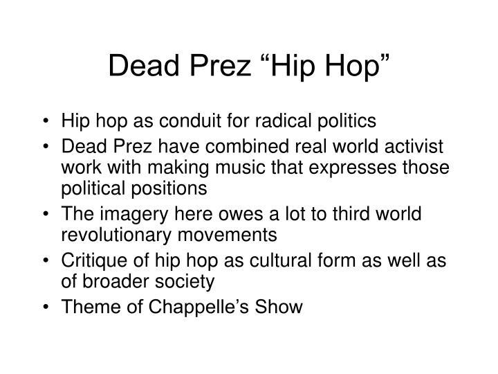 "Dead Prez ""Hip Hop"""