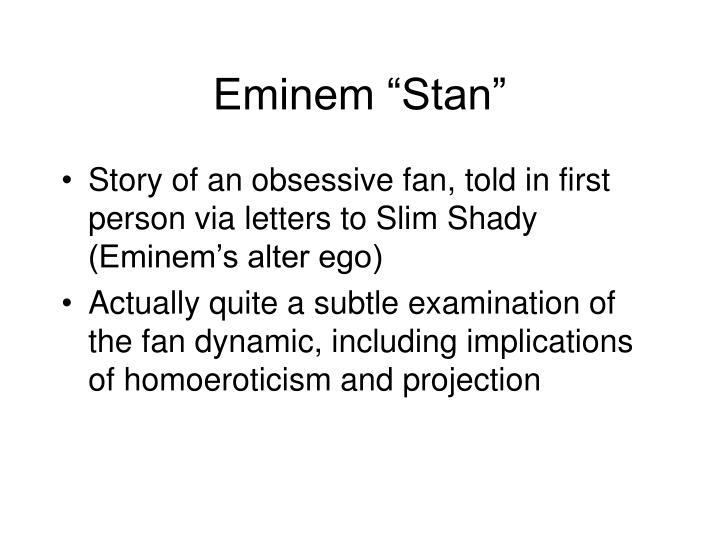 "Eminem ""Stan"""