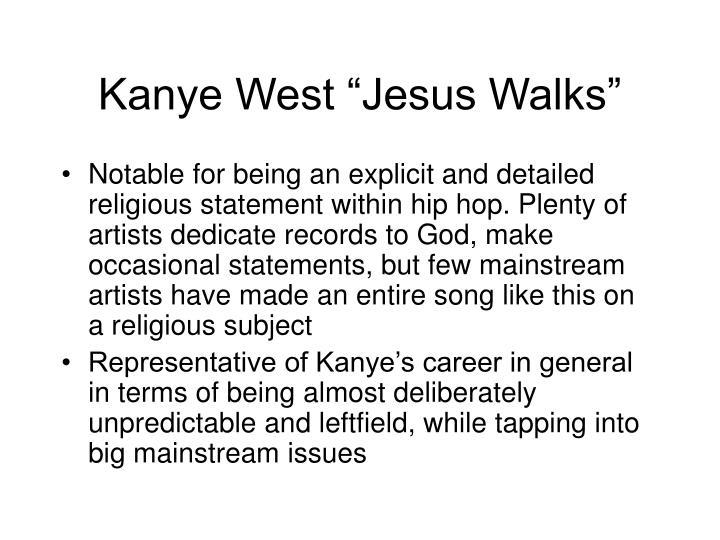 "Kanye West ""Jesus Walks"""