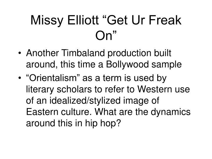 "Missy Elliott ""Get Ur Freak On"""