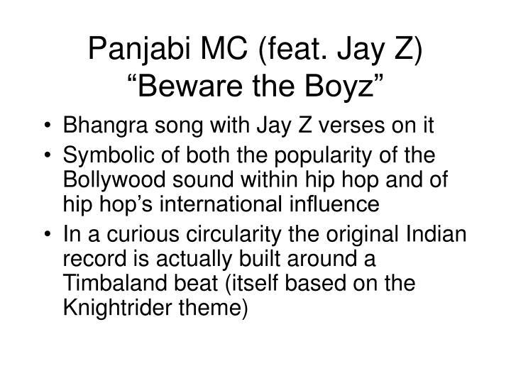 "Panjabi MC (feat. Jay Z) ""Beware the Boyz"""