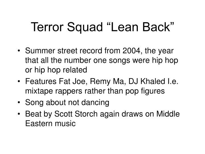 "Terror Squad ""Lean Back"""