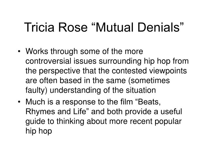 """Tricia Rose """"Mutual Denials"""""""