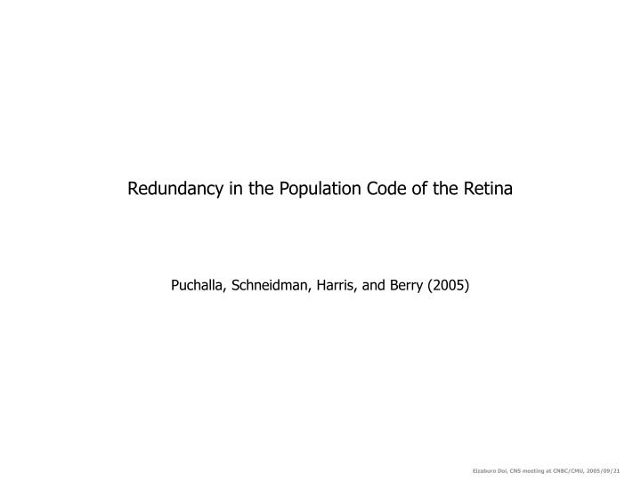 Redundancy in the population code of the retina