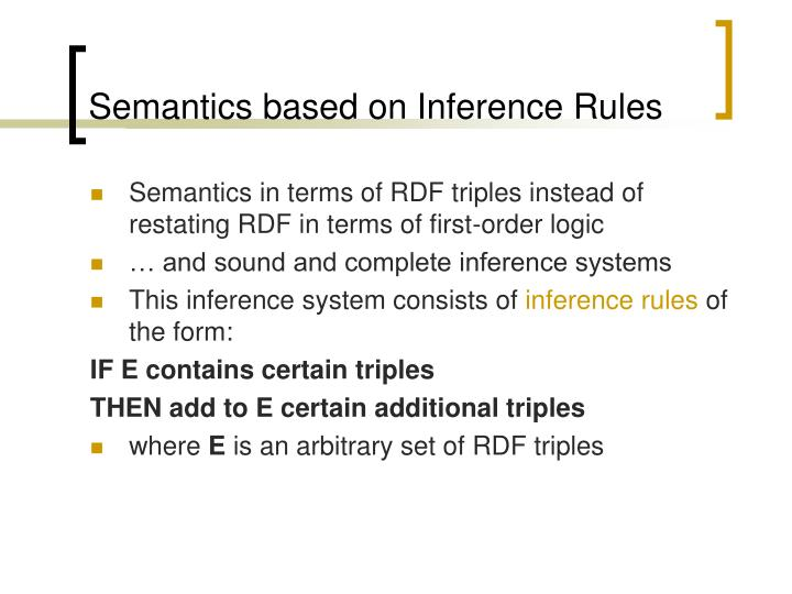 Semantics based on Inference Rules