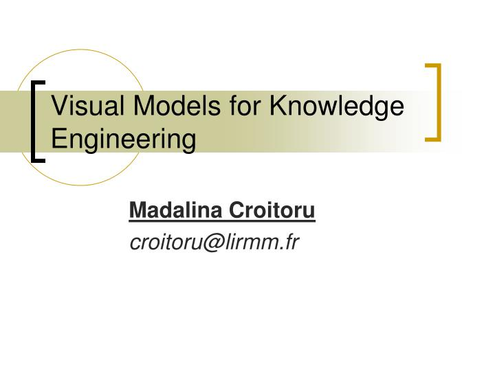 visual models for knowledge engineering
