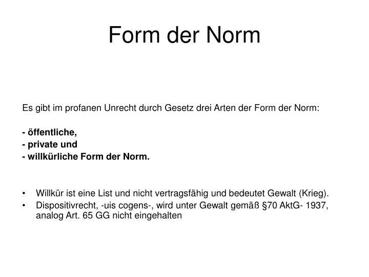 Form der Norm
