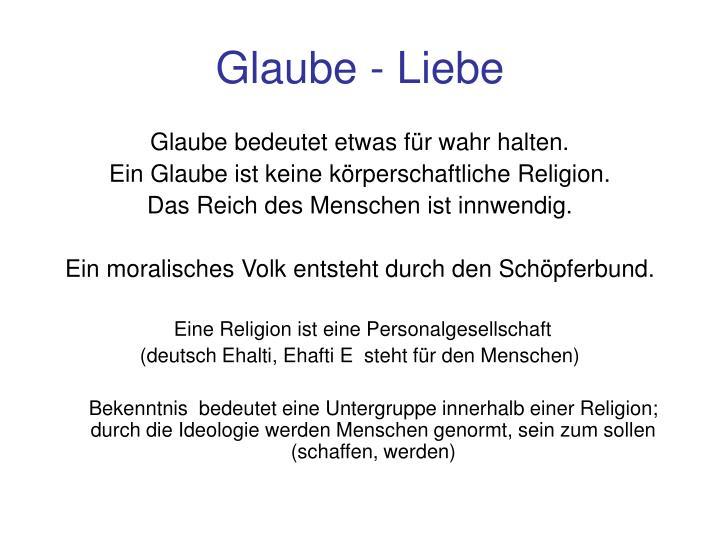 Glaube - Liebe
