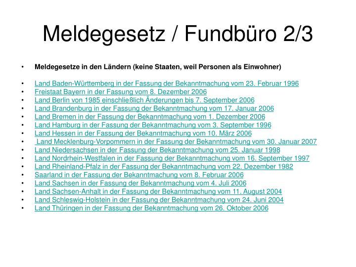 Meldegesetz / Fundbüro 2/3