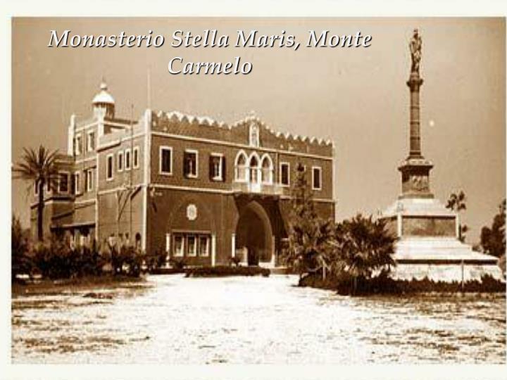 Monasterio Stella Maris, Monte Carmelo