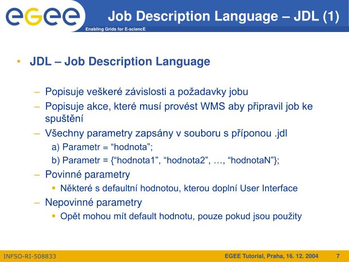 Job Description Language – JDL (1)