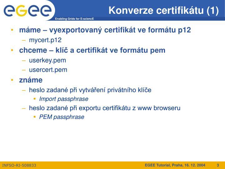 Konverze certifikátu (1)