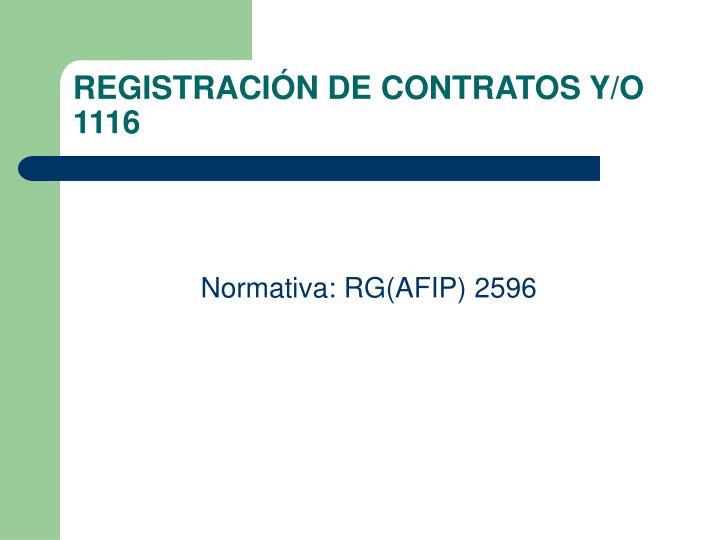 REGISTRACIÓN DE CONTRATOS Y/O 1116