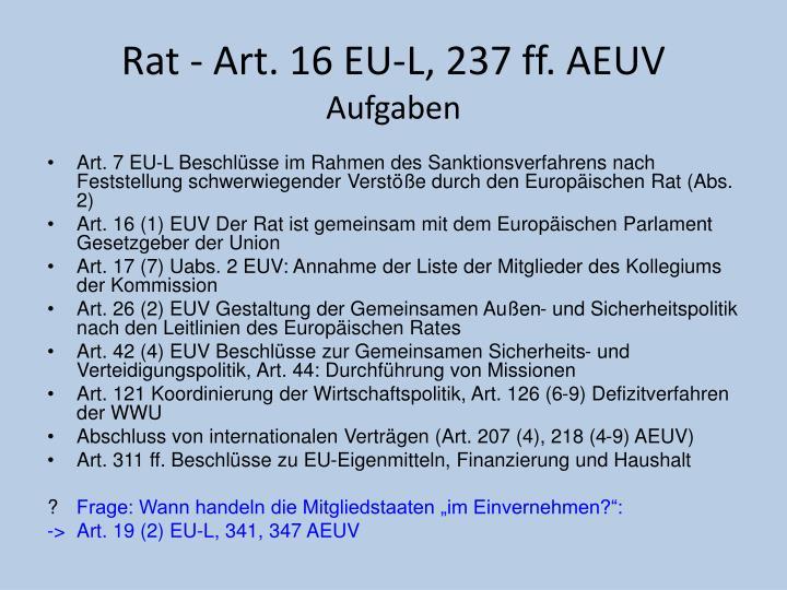 Rat - Art. 16 EU-L, 237 ff. AEUV