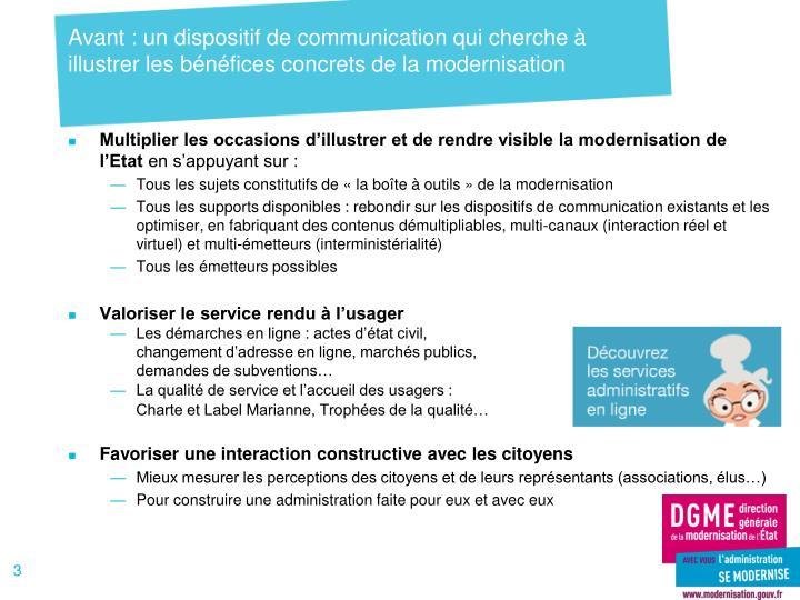 Avant : un dispositif de communication qui cherche à illustrer les bénéfices concrets de la modernisation