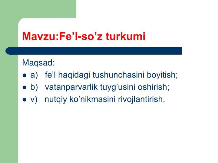 Mavzu:Fe'l-so'z turkumi
