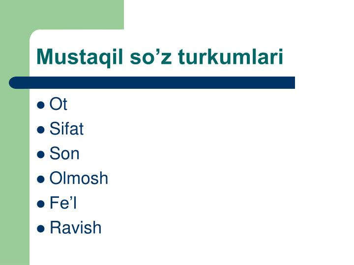 Mustaqil so'z turkumlari