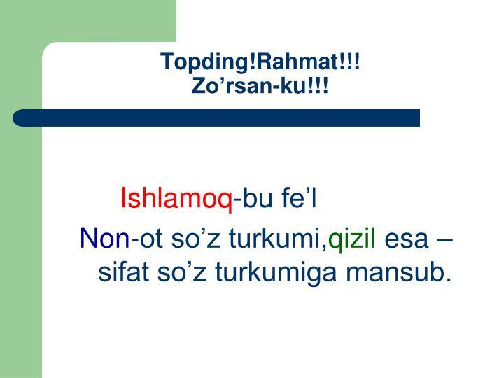 Topding!Rahmat!!!