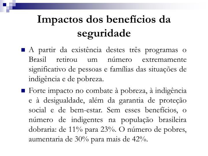 Impactos dos benefícios da seguridade
