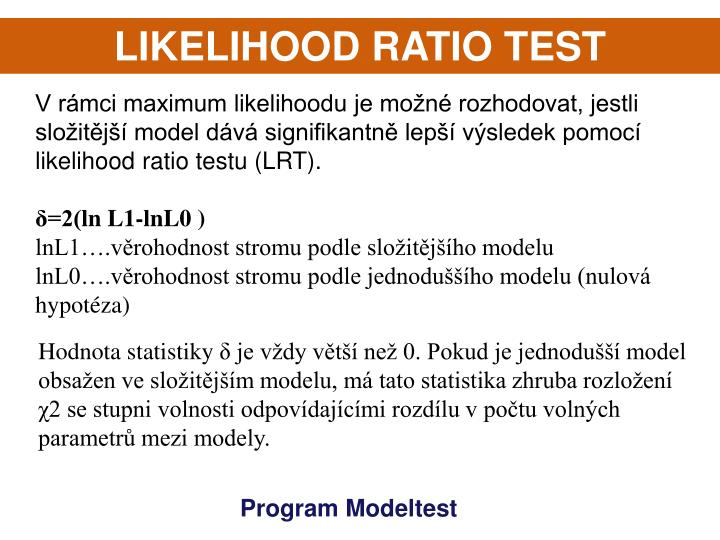 LIKELIHOOD RATIO TEST