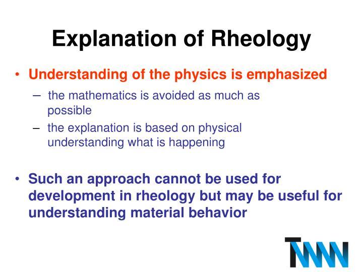 Explanation of Rheology