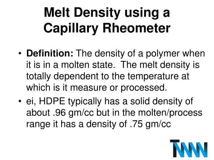 Melt Density using a