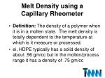 melt density using a capillary rheometer