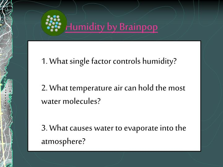 Humidity by Brainpop