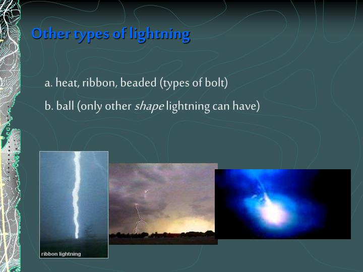 Other types of lightning