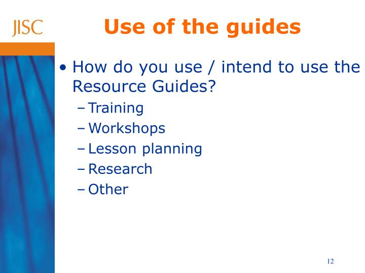 Use of the guides