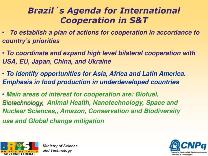Brazil´s Agenda for International Cooperation in S&T