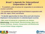 brazil s agenda for international cooperation in s t