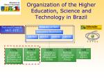 organization of the higher education science and technology in brazil