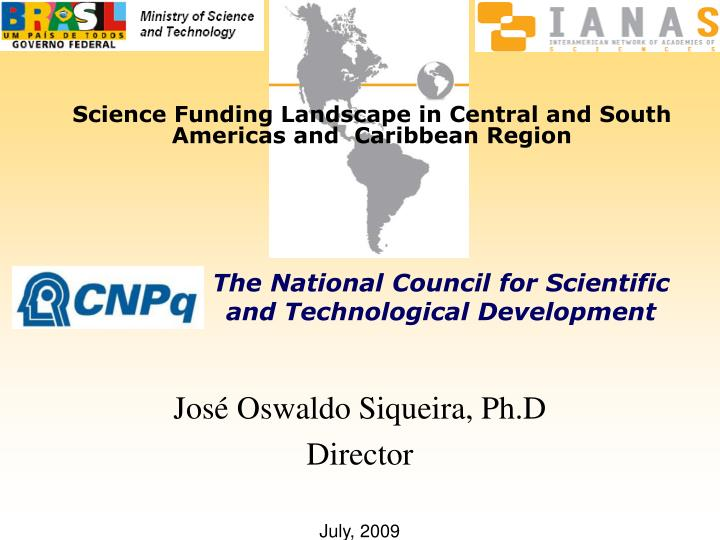 Science Funding Landscape in Central and South Americas and  Caribbean Region