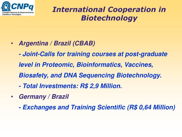 International Cooperation in Biotechnology