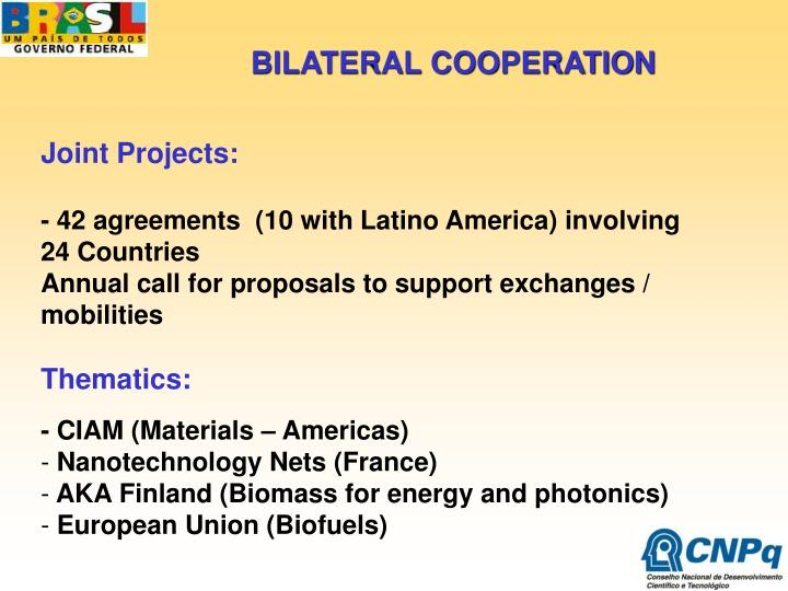 BILATERAL COOPERATION
