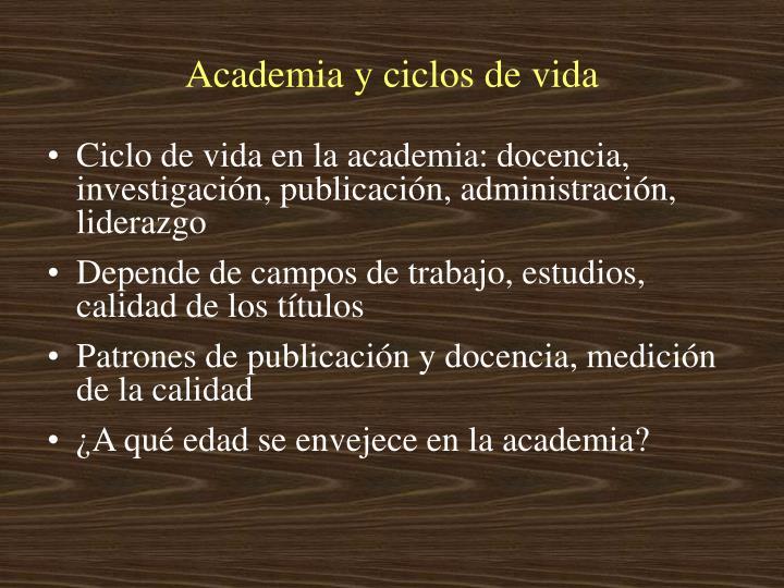 Academia y ciclos de vida