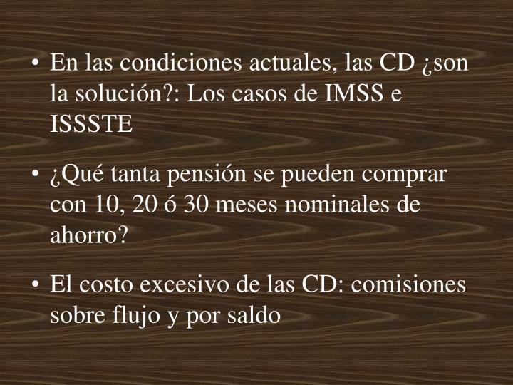 En las condiciones actuales, las CD ¿son la solución?: Los casos de IMSS e ISSSTE
