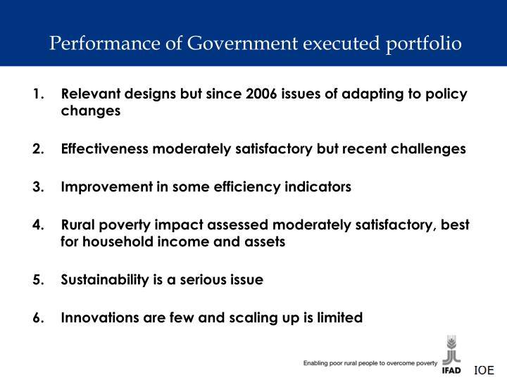 Performance of Government executed portfolio