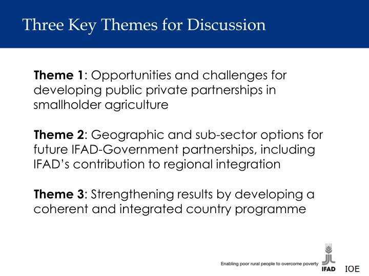 Three Key Themes for Discussion
