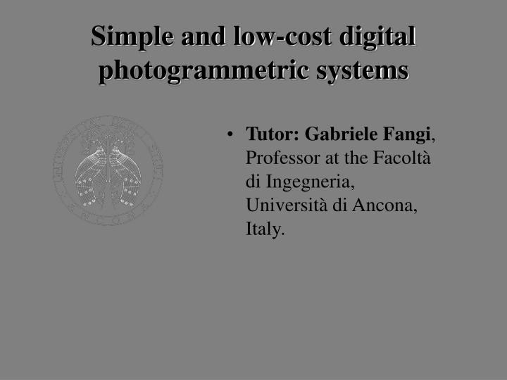 Simple and low-cost digital photogrammetric systems