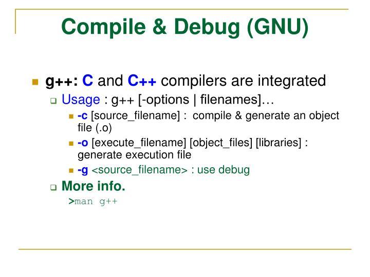 Compile & Debug (GNU)