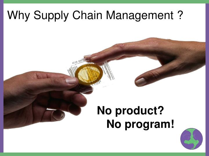 Why Supply Chain Management ?