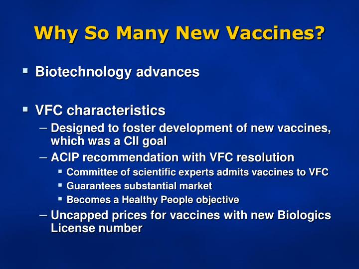 Why So Many New Vaccines?