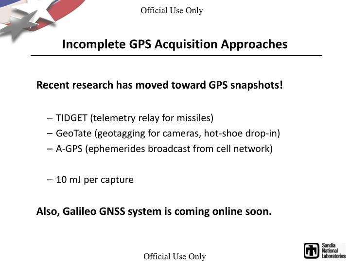 Incomplete GPS Acquisition Approaches