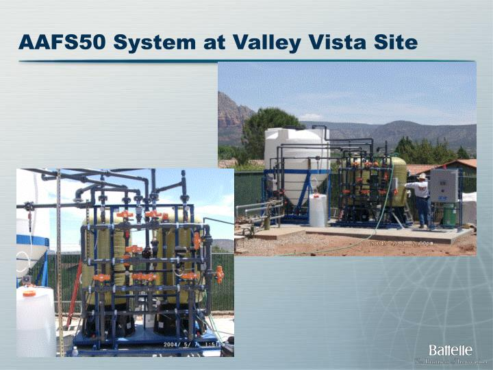AAFS50 System at Valley Vista Site