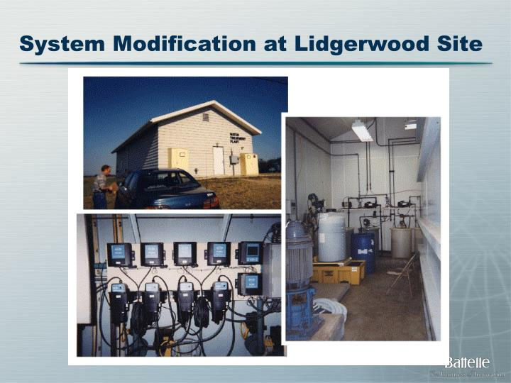 System Modification at Lidgerwood Site